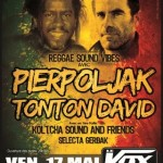 PIERPOLJAK + TONTON DAVID (PHOTOS)